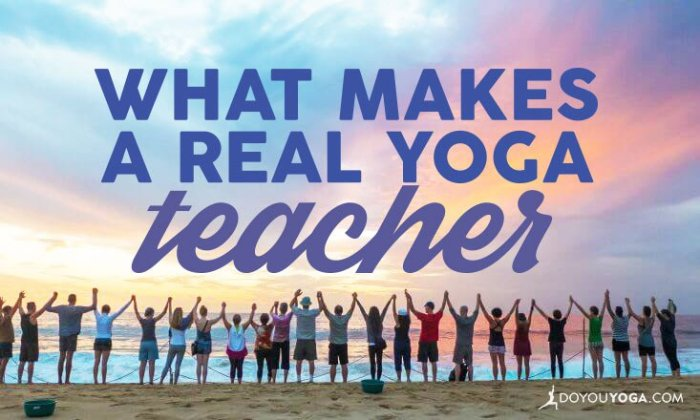 what-makes-a-real-and-authentic-yoga-teacher